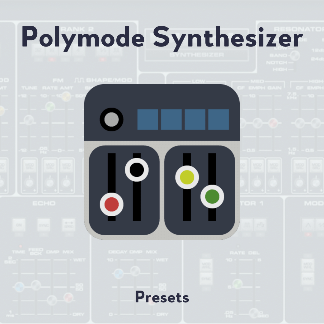Polymode Synthesizer Presets